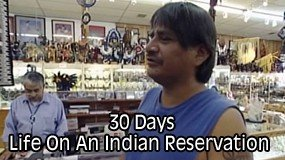 30 Days Life on an Indian Reservation