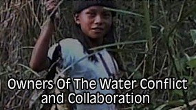 Owners of the Water: Conflict and Collaboration